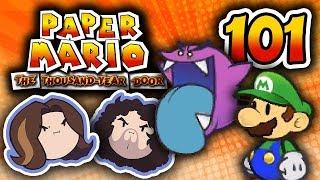 Paper Mario TTYD: New Look, Same Me - PART 101 - Game Grumps