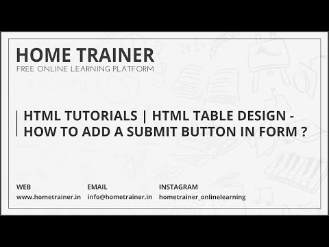 HTML Tutorials | Html Table Design - How To Add a Submit Button in Form ?