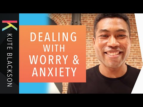 How To Stop Worrying and Have Faith