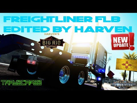 Freightliner FLB v2.0 UPDATE!! edited by Harven and New Mexico DLC!