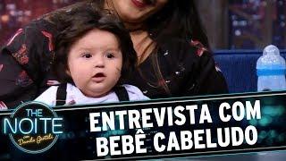 Entrevista com Bebê Cabeludo de Sorocaba   The Noite (19/07/17)