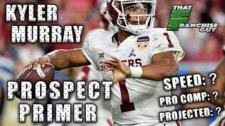Prospect Primer | Kyler Murray | QB | Oklahoma | 2019 NFL Draft