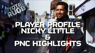 [PLAYER PROFILE & PNC HIGHLIGHTS] Nicky Little