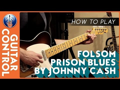 How to Play Folsom Prison Blues by Johnny Cash