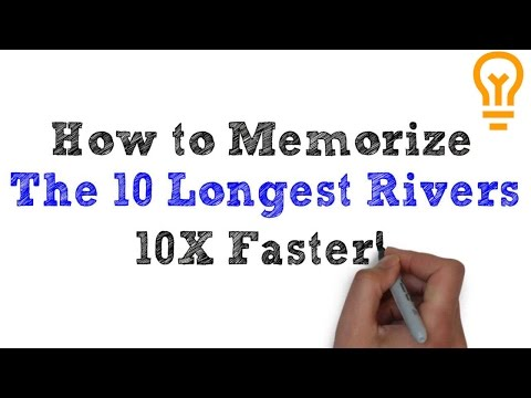 How to Memorize the Ten Longest Rivers in the World