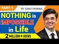 Best Hindi Motivational Speech Nothing Impossible Sonu Sharm