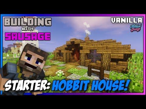 Minecraft - Building with Sausage - Starter Hobbit House! [Vanilla Tutorial 1.11]