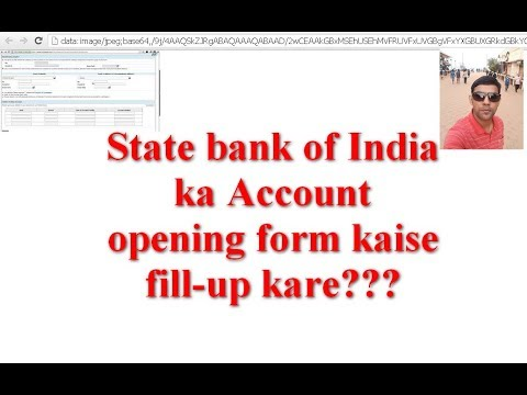State bank of India ka Account opening form kaise fill-up kare-tutorial