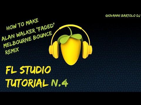 How to make Alan Walker - Faded (Melbourne Bounce Remix)    FL Studio Tutorial n.4