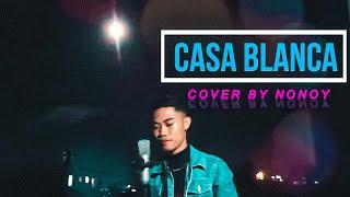 Casablanca by Bertie Higgins   Cover by Nonoy