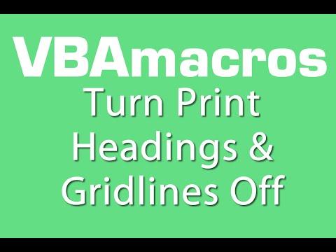 Turn Print Headings And Gridlines Off - VBA Macros - Tutorial - MS Excel