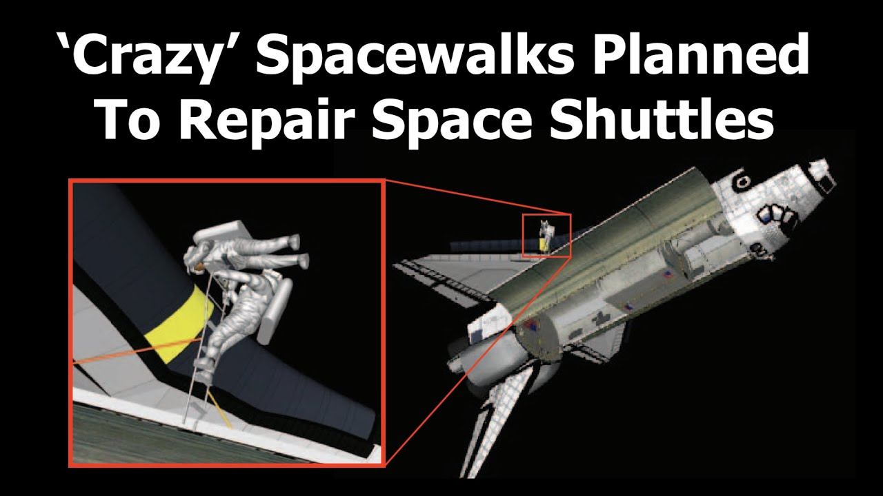 The Crazy Plans For Emergency Spacewalks To Save The Space Shuttle