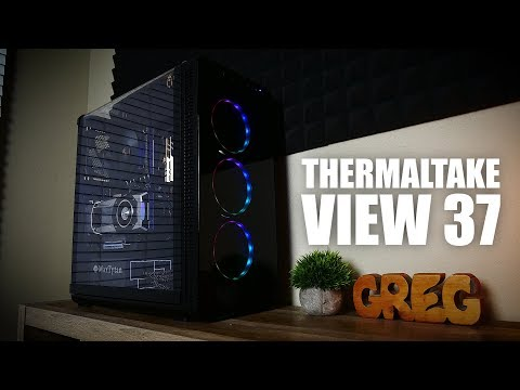 Thermaltake View 37 Case Review - Beautiful and Flawed