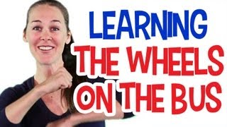 The Wheels On The Bus - Part 1 - Learning the Song & Movements