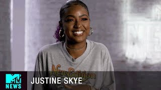 Justine Skye Wants To Be Taken Seriously | MTV News