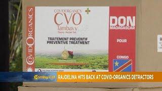 Rajoelina hits back at Covid-organics detractors