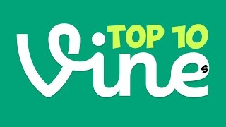 Top 10 Funniest, Best Vines Ever - 2012, 2013 and 2014!