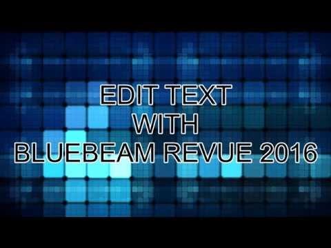 Edit Text in BlueBeam Revue 2016 Standard