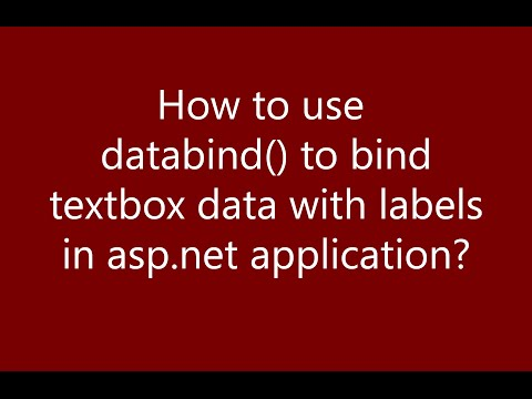 How to use databind method to bind textbox data with labels in ASP.NET application ?