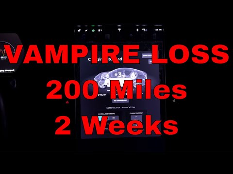 Tesla Vampire Loss 200 MILES! 2 Weeks! CRAZY! Parked while on Vacation