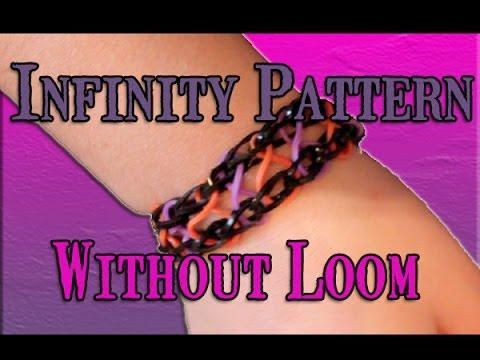 Rainbow Loom: Infinity Pattern Bracelet Without Loom