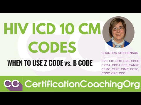 HIV ICD-10-CM Codes - When to Use Z Code vs. B Code