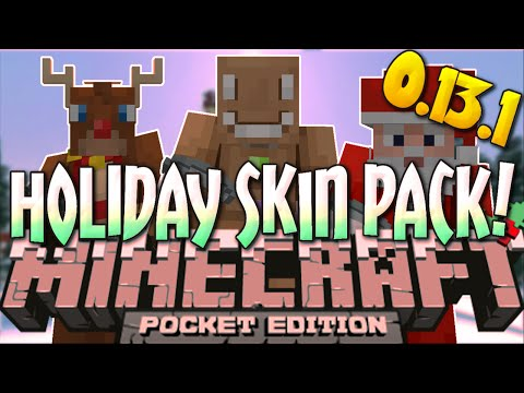 0.13.1 CHRISTMAS UPDATE!! - Holiday Skin Pack- Minecraft PE (Pocket Edition)