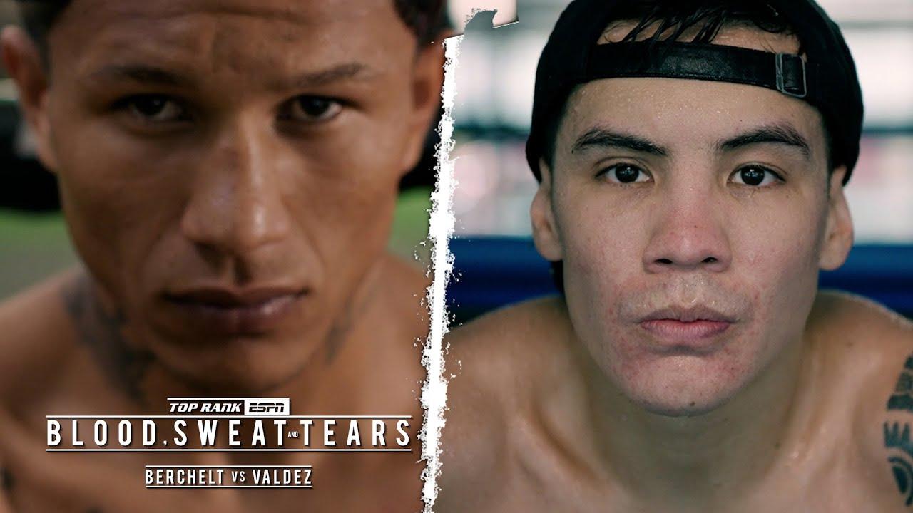 Blood, Sweat and Tears: Berchelt vs Valdez Part 1 | FULL EPISODE