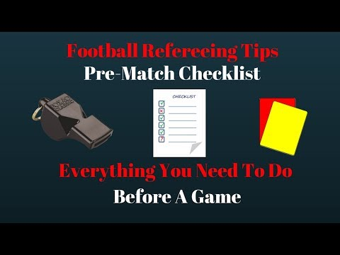 Pre-Match Checklist!!   Everything You Should Do Before A Game   Football Refereeing Tips