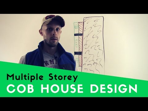 HOW TO BUILD A COB HOUSE MULTIPLE STOREYS TALL