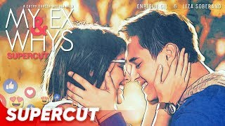 My Ex and Whys | Enrique Gil and Liza Soberano | Supercut