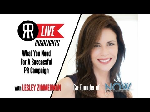 What You Need For A Successful PR Campaign With Lesley Zimmerman