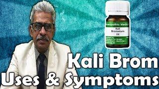 Kali Bromatum in Hindi - Uses and Symptoms in Homeopathy by Dr. P.S. Tiwari