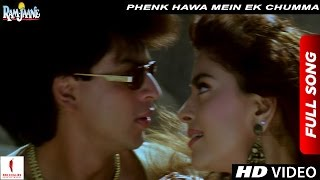 Phenk Hawa Mein Ek Chumma Full Song | Ram Jaane |  Shah Rukh Khan, Juhi Chawla
