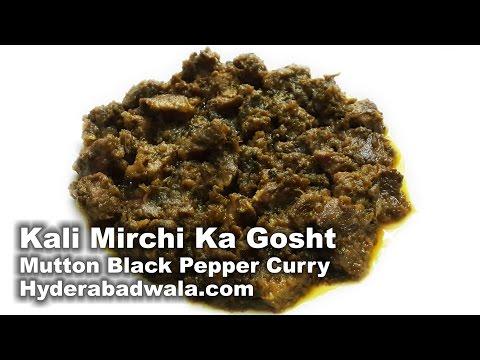 Kali Mirchi Ka Gosht Recipe Video – How to Make Hyderabadi Mutton Black Pepper Curry – Easy & Simple