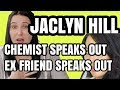 JACLYN HILL EX BESTFRIEND SPEAKES OUT THE TRUTH