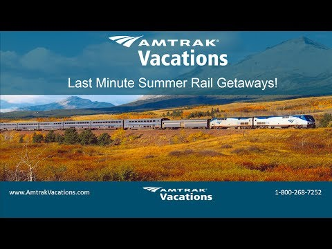 Last Minute Summer Rail Getaways! (6.7.17)