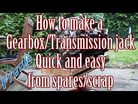 How to make your own budget gearbox/transmission jack for free