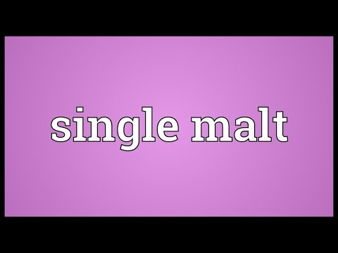 Single malt Meaning