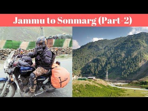 Delhi to Ladakh || Jammu - Sonamarg || Part-2 | Tensed Day