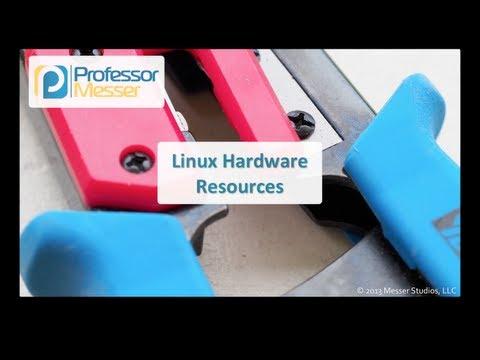 Linux Hardware Resources - CompTIA Linux+ LX0-101, LPIC-1: 101.1