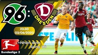 Nhận định, soi kèo Hannover vs Dynamo Dresden 23h30 ngày 03/06 - vòng 26 - Bundesliga 2 - 2019/2020