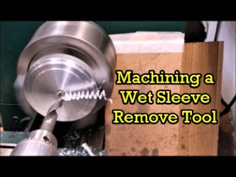 Machining a Wet Sleeve Remove Tool