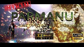 परमाणु II PARMANU II OFFICIAL John Abraham I First Look M Teaser I inna Alvarez, Diana Penty, Boman