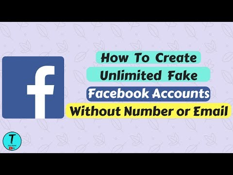 How to Make Unlimited Fake facebook accounts without Number Or Email