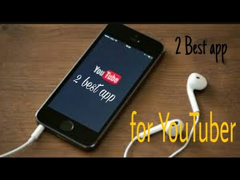 2 Best app for YouTubers!!best app for YouTube channel!!upload video on Facebook