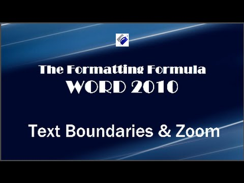 Word 2010   Text Boundaries and Zoom-Know how to fit your contents on the page