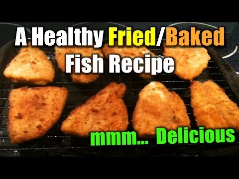 How-to Cook a Delicious Fried & Baked Fish (Easy Recipe)