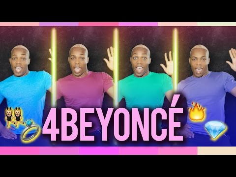 4 Beyonce by Todrick Hall