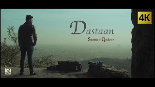 DASTAAN - OFFICIAL VIDEO (2017) - SARMAD QADEER